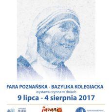 """Wystawa """"Matka Teresa – Święta ze Skopje, świętą Świata"""""""