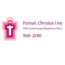 Poznań. Chrystus i my – CENTRALNE OBCHODY JUBILEUSZE